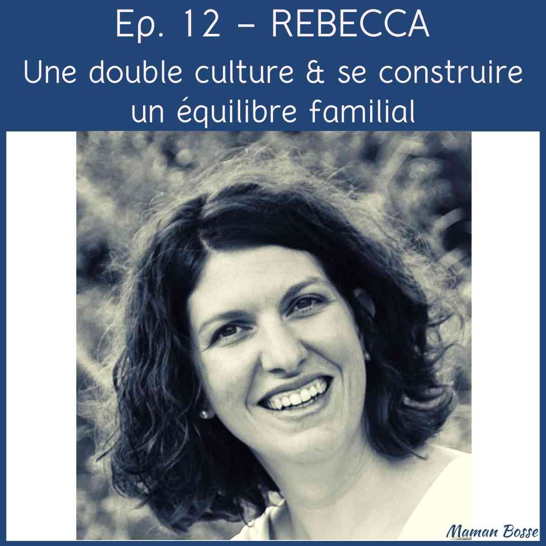 couverture episode 12 maman bosse podcast