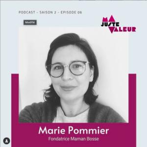 podcast ma juste valeur maman bosse