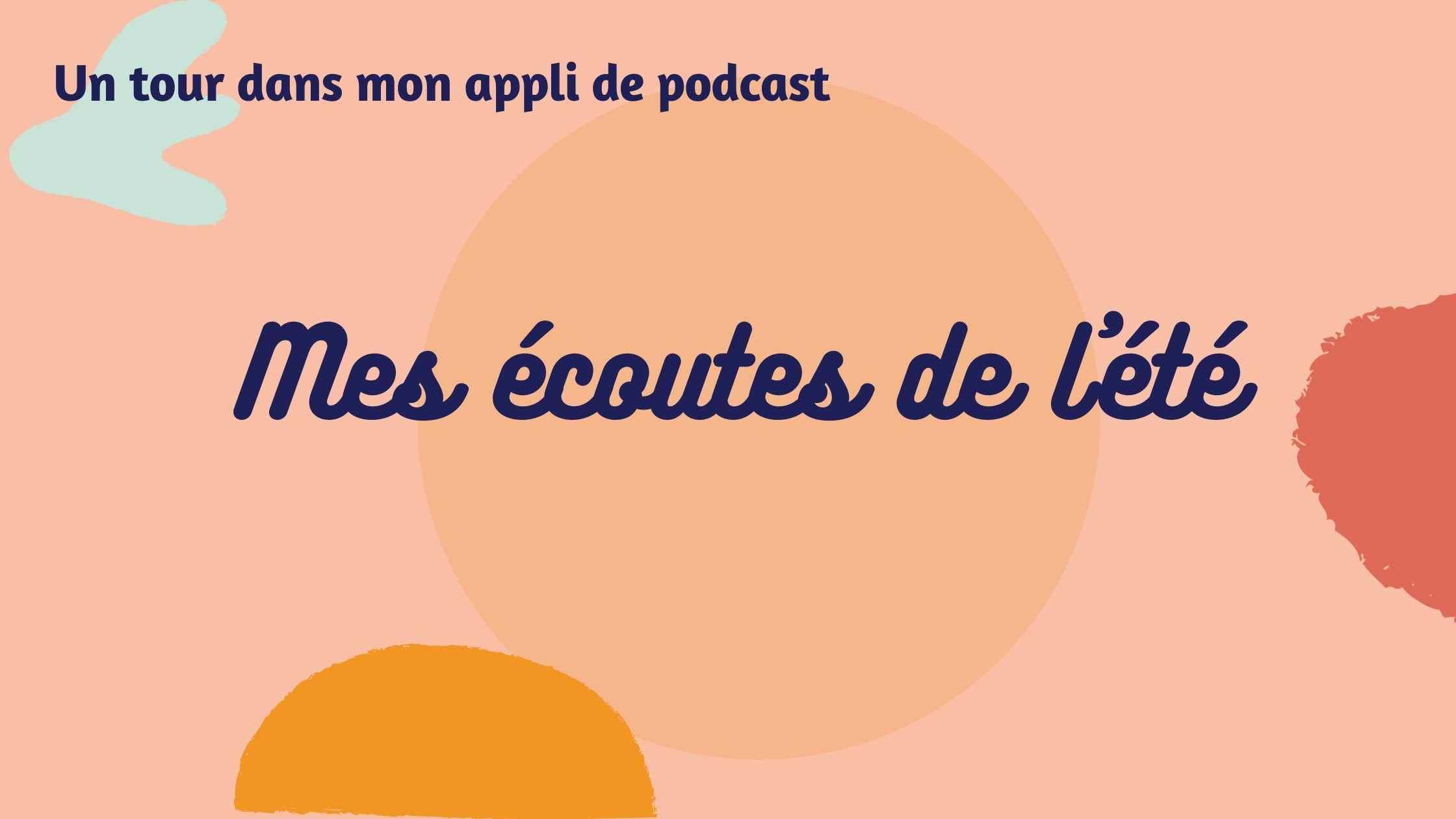 ecoute podcast de l'été maman bosse